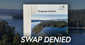 'Rejected': Large proposal to swap McCall lands to private control turned down by state